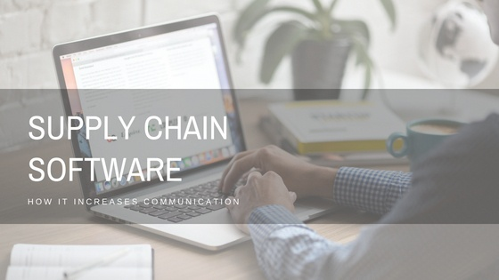 how supply chain management software helps you increase team communication